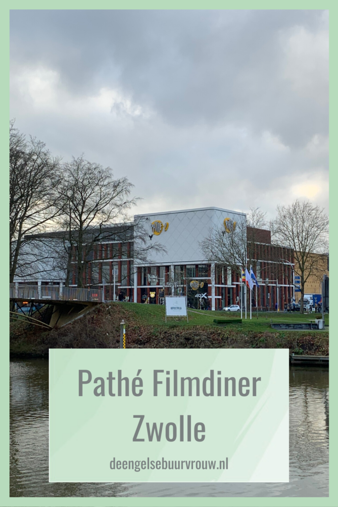 de engelse buurvrouw food blog pinterest pathe cinema filmdiner zwolle