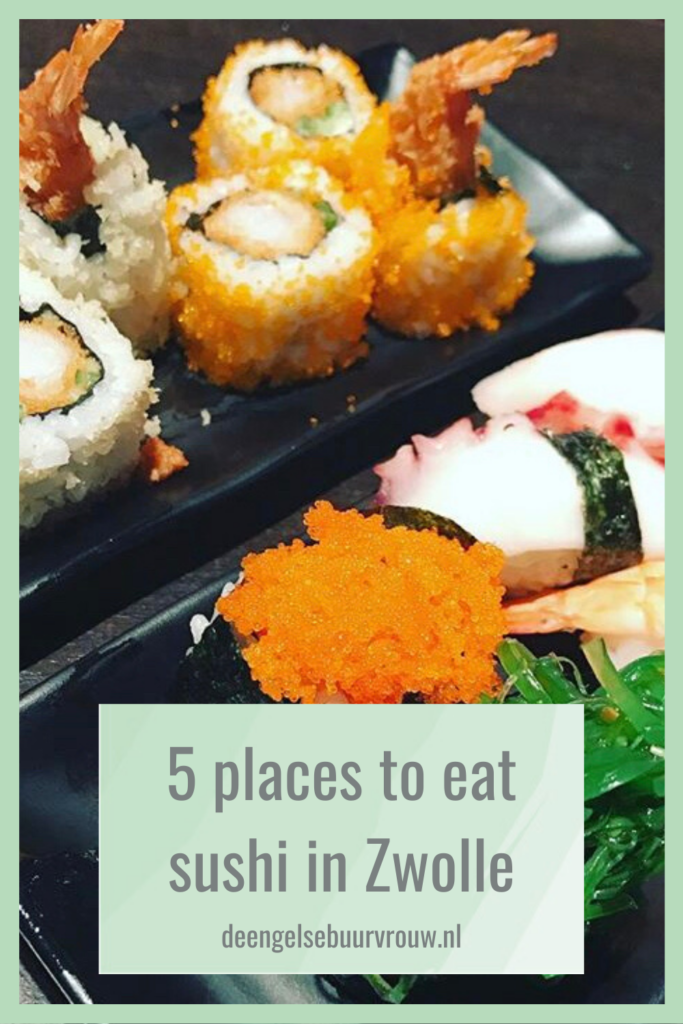 five places to eat sushi in zwolle de engelse buurvrouw
